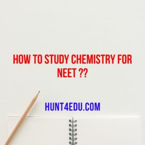 How to Study Chemistry for NEET ??