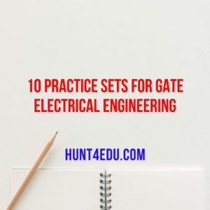 10 PRACTICE SETS FOR GATE ELECTRICAL ENGINEERING