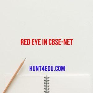 RED EYE IN CBSE-NET