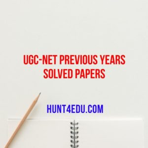 UGC-NET PREVIOUS YEARS SOLVED PAPERS