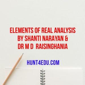 ELEMENTS OF REAL ANALYSIS BY SHANTI NARAYAN & DR M D RAISINGHANIA