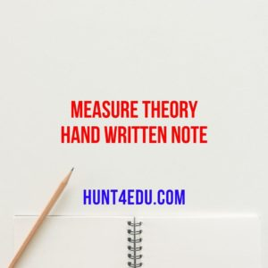MEASURE THEORY HAND WRITTEN NOTE