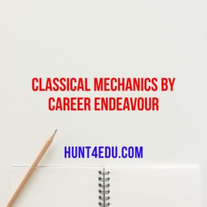 CLASSICAL MECHANICS BY CAREER ENDEAVOUR