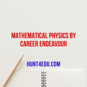 MATHEMATICAL PHYSICS BY CAREER ENDEAVOUR