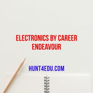 ELECTRONICS BY CAREER ENDEAVOUR