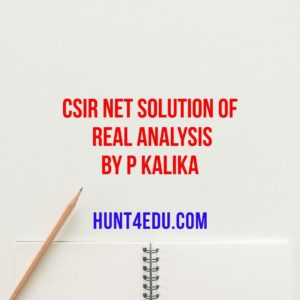 CSIR NET Solution Of Real Analysis By P Kalika