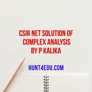 CSIR NET Solution Of Complex Analysis By P Kalika