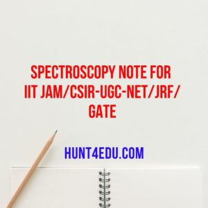 spectroscopy note for iit jam/csir-ugc-net/jrf/gate