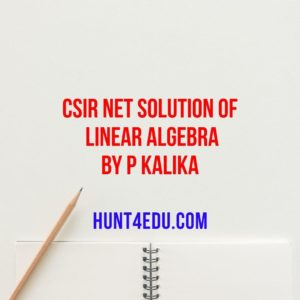 CSIR NET Solution Of Linear Algebra