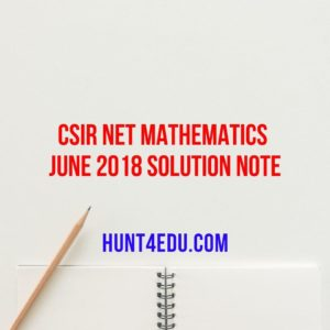 csir net mathematics june 2018 solution note