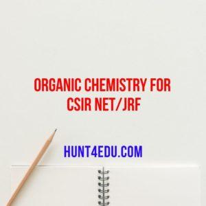 organic chemistry for csir net/jrf