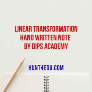 linear transformation hand written note by dips academy