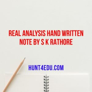 real analysis hand written note by s k rathore