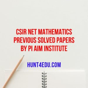csir net mathematics previous solved papers by pi aim institute