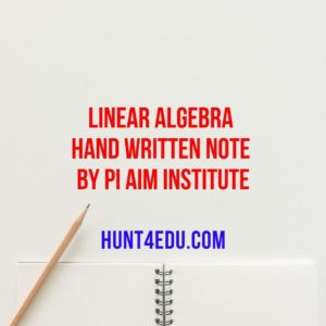 Linear algebra hand written note by pi aim institute