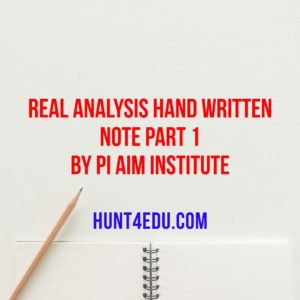 real analysis hand written note part 1 by pi aim institute