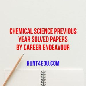 chemical science previous year solved papers by career endeavour