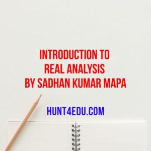 introduction to real analysis by sadhan kumar mapa