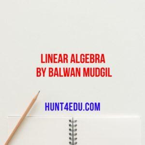 linear algebra by balwan mudgil