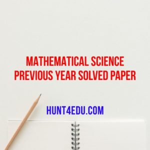mathematical science previous years solved papers