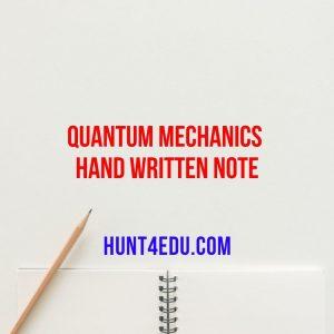 quantum mechanics hand written note