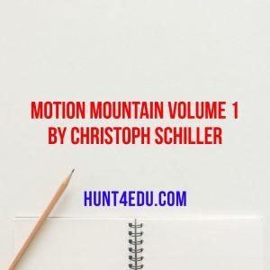 motion mountain volume 1 by christoph schiller