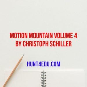 motion mountain volume 4 by christoph schiller