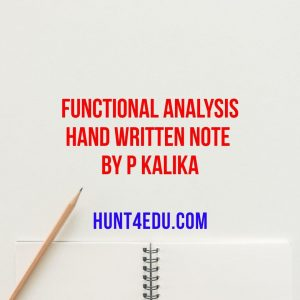 functional analysis hand written note by p kalika