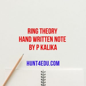 ring theory hand written note by p kalika