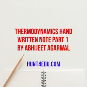 thermodynamics hand written note part 1 by abhijeet agarwal