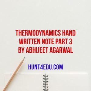 thermodynamics hand written note part 3 by abhijeet agarwal