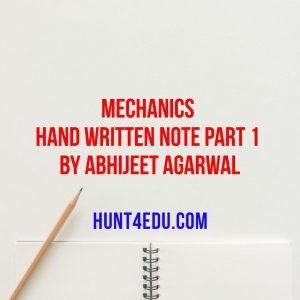 mechanics hand written note part 1 by abhijeet agarwal