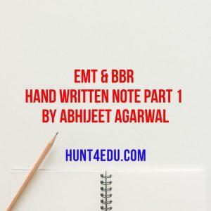 emt & bbr hand written note part 1 by abhijeet agarwal