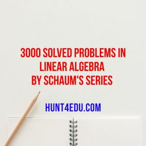 3000 solved problems in linear algebra by schaum's series
