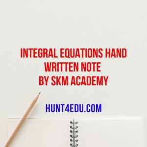 integral equations hand written note by skm academy