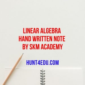 linear algebra hand written note by skm academy