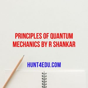 principles of quantum mechanics by r shankar