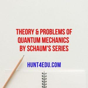 theory & problems of quantum mechanics by schaum's series
