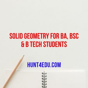 solid geometry for ba, bsc & b tech students