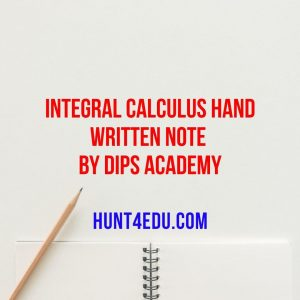 integral calculus hand written note by dips academy