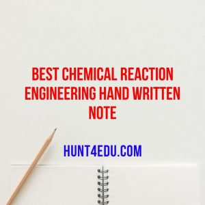 best chemical reaction engineering hand written note