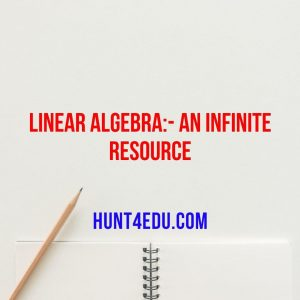 linear algebra:- an infinite resource