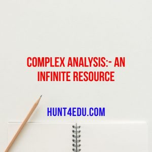 complex analysis:- an infinite resource