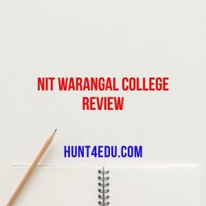 nit warangal college review