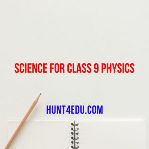 Science For Class 9 Physics