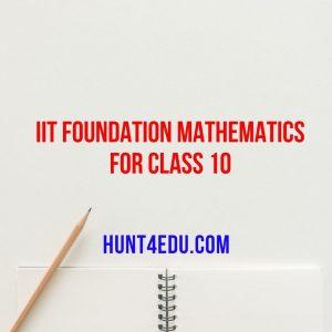 iit foundation mathematics for class 10