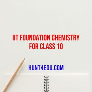 iit foundation chemistry for class 10