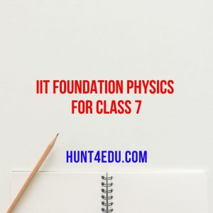 IIT foundation physics for class 7