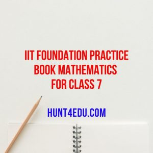 iit foundation practice book mathematics for class 7