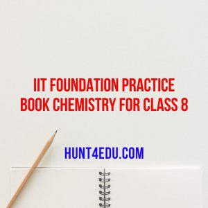 iit foundation practice book chemistry for class 8